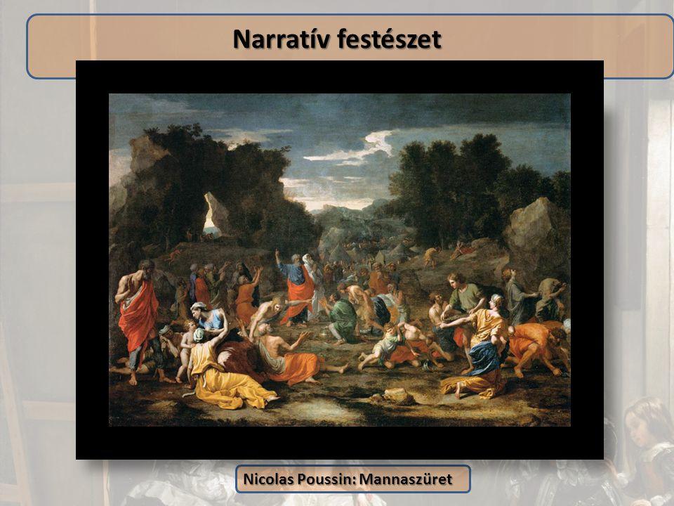 Narratív festészet Nicolas Poussin: Mannaszüret
