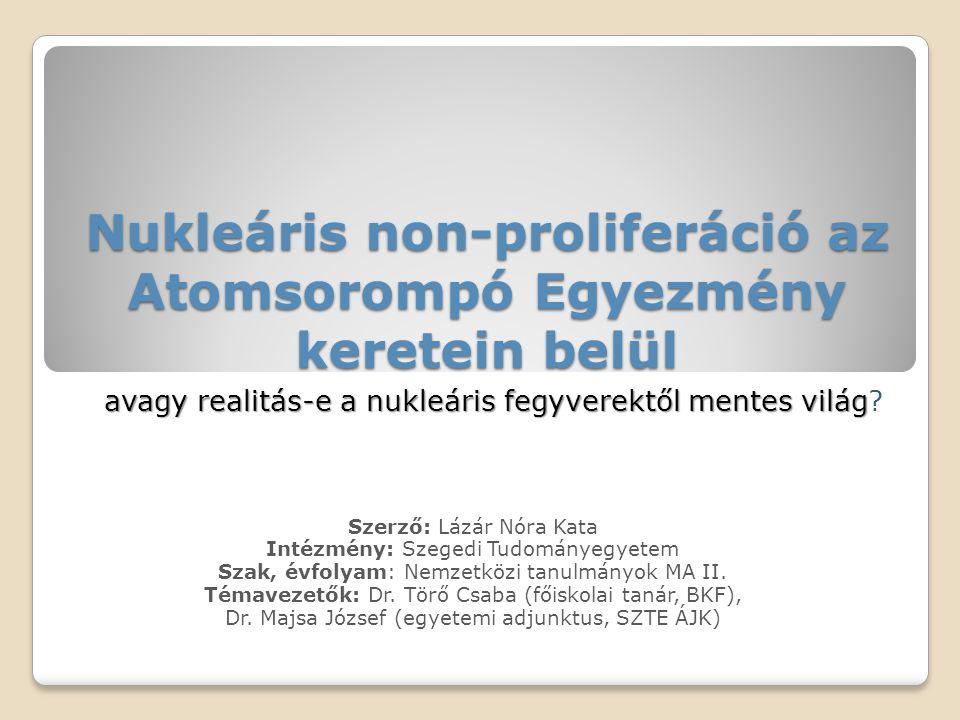 Nukleáris non-proliferáció az Atomsorompó Egyezmény keretein belül