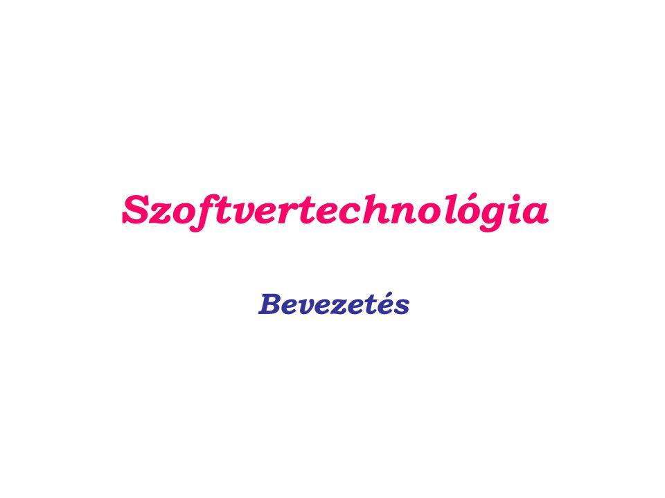 Szoftvertechnológia Bevezetés
