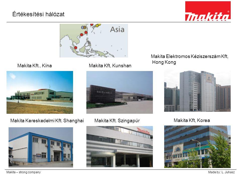 Értékesítési hálózat Makita Elektromos Kéziszerszám Kft, Hong Kong