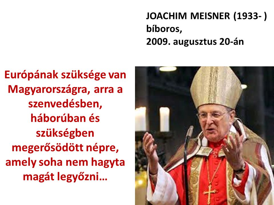 JOACHIM MEISNER (1933- ) bíboros,