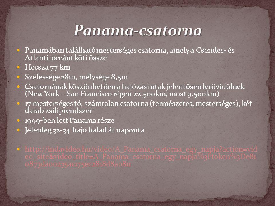 Panama-csatorna Panamában található mesterséges csatorna, amely a Csendes- és Atlanti-óceánt köti össze.