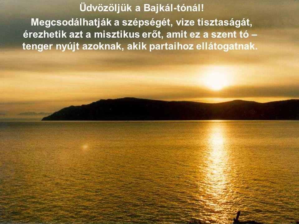 Üdvözöljük a Bajkál-tónál!