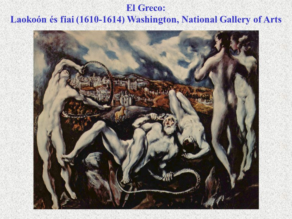 El Greco: Laokoón és fiai (1610-1614) Washington, National Gallery of Arts