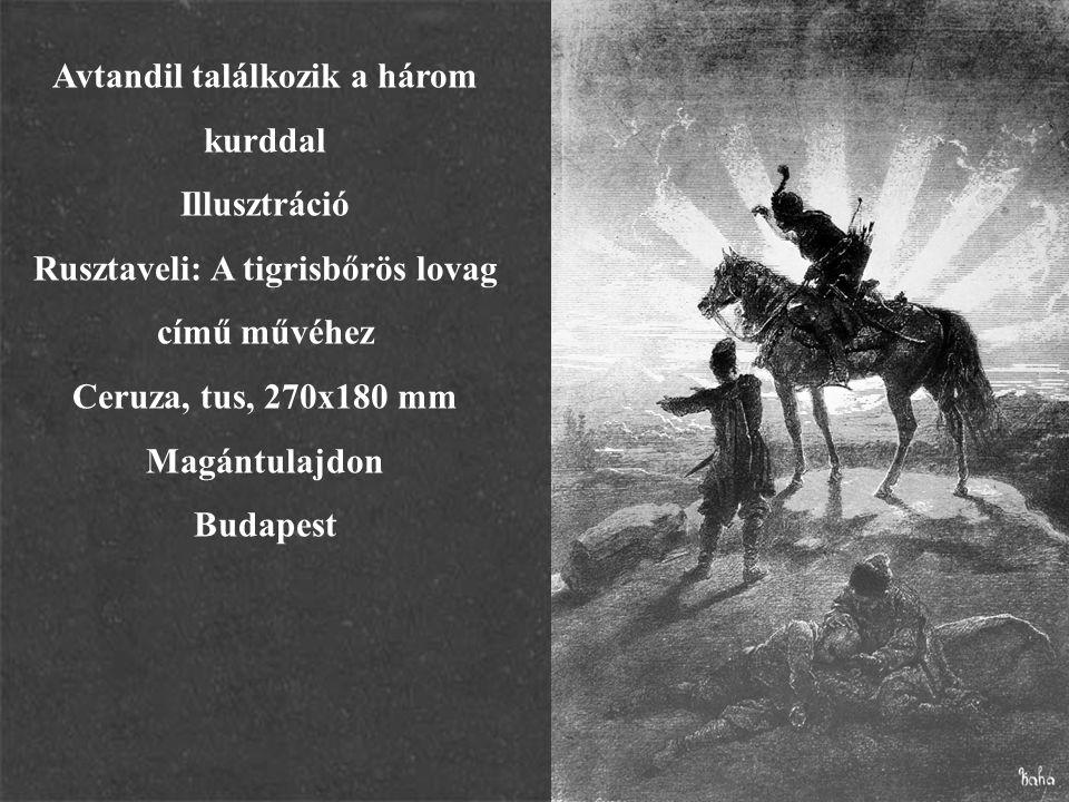 Avtandil találkozik a három Rusztaveli: A tigrisbőrös lovag