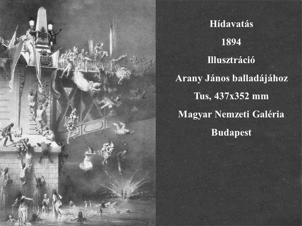 Arany János balladájához Magyar Nemzeti Galéria