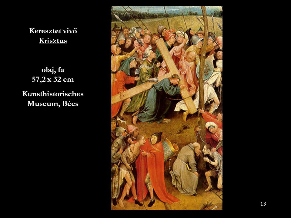 Keresztet vivő Krisztus olaj, fa 57,2 x 32 cm