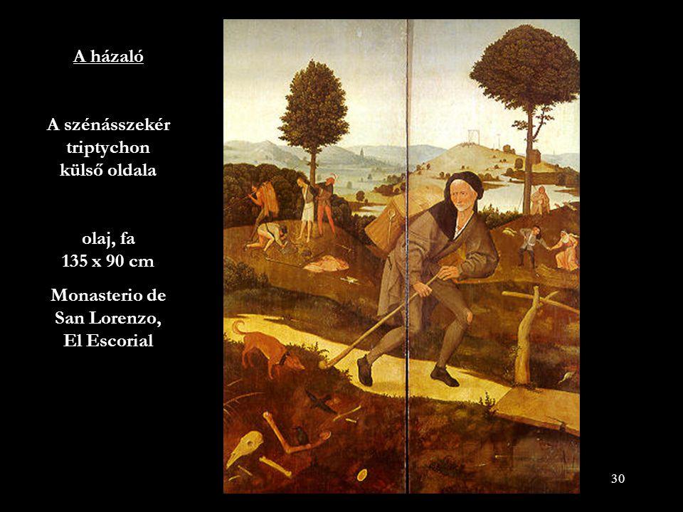 A házaló A szénásszekér triptychon külső oldala olaj, fa 135 x 90 cm
