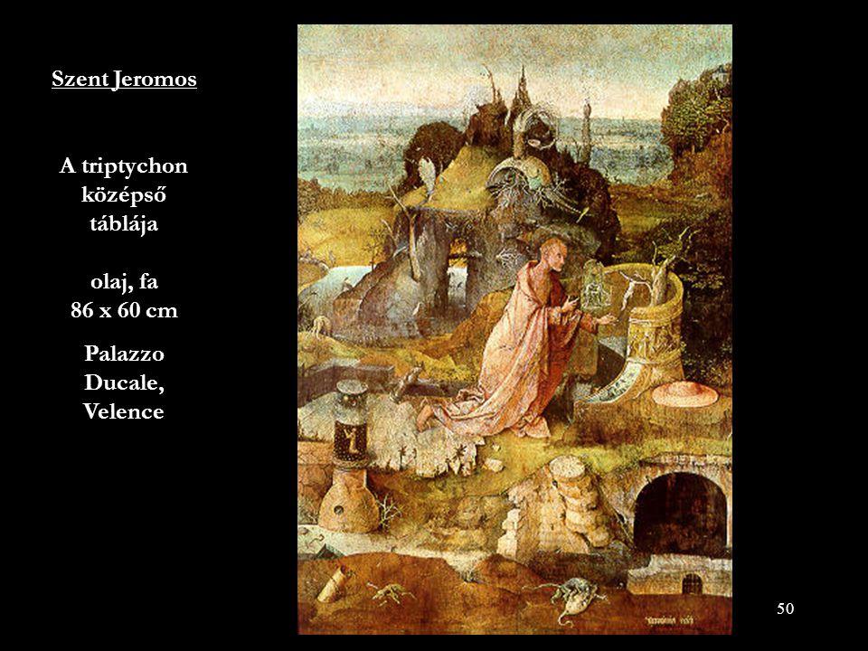 Szent Jeromos A triptychon középső táblája olaj, fa 86 x 60 cm