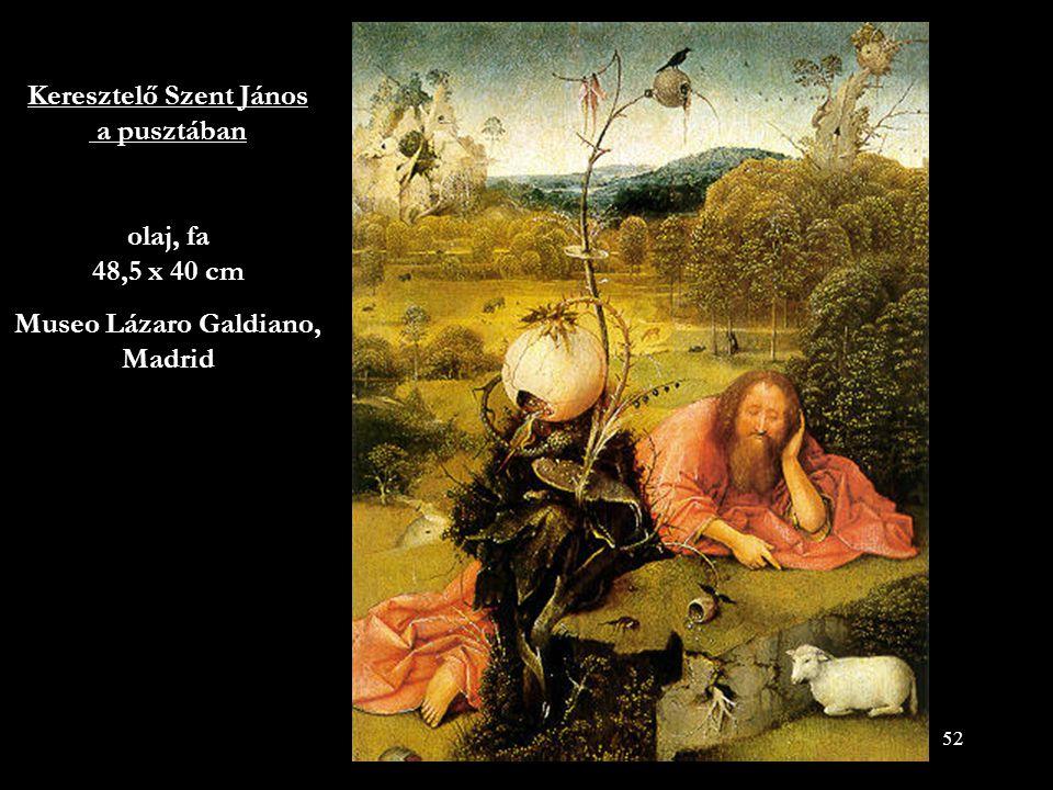 Keresztelő Szent János a pusztában olaj, fa 48,5 x 40 cm