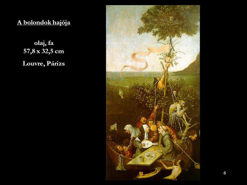 A bolondok hajója olaj, fa 57,8 x 32,5 cm Louvre, Párizs