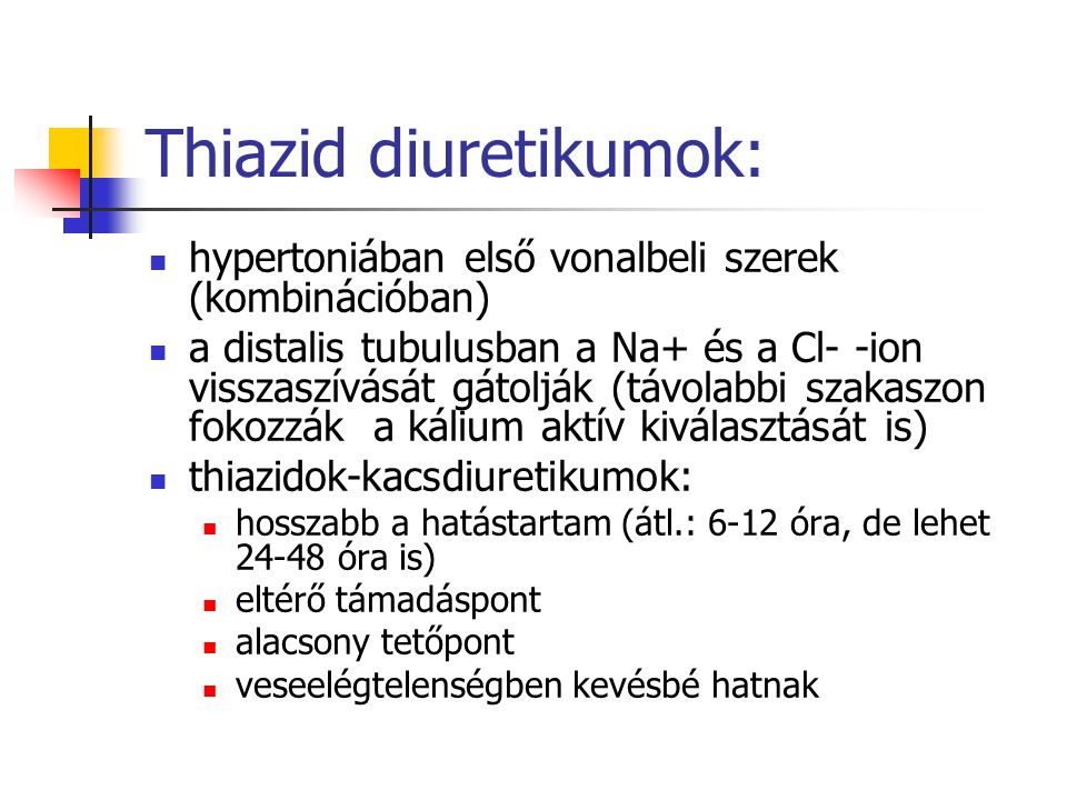 Thiazid diuretikumok: