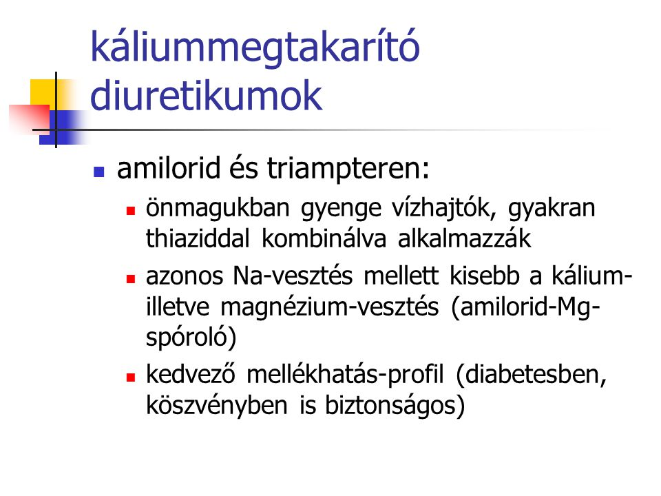 káliummegtakarító diuretikumok
