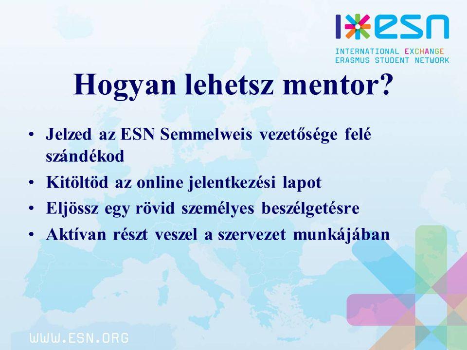 Hogyan lehetsz mentor Jelzed az ESN Semmelweis vezetősége felé szándékod. Kitöltöd az online jelentkezési lapot.