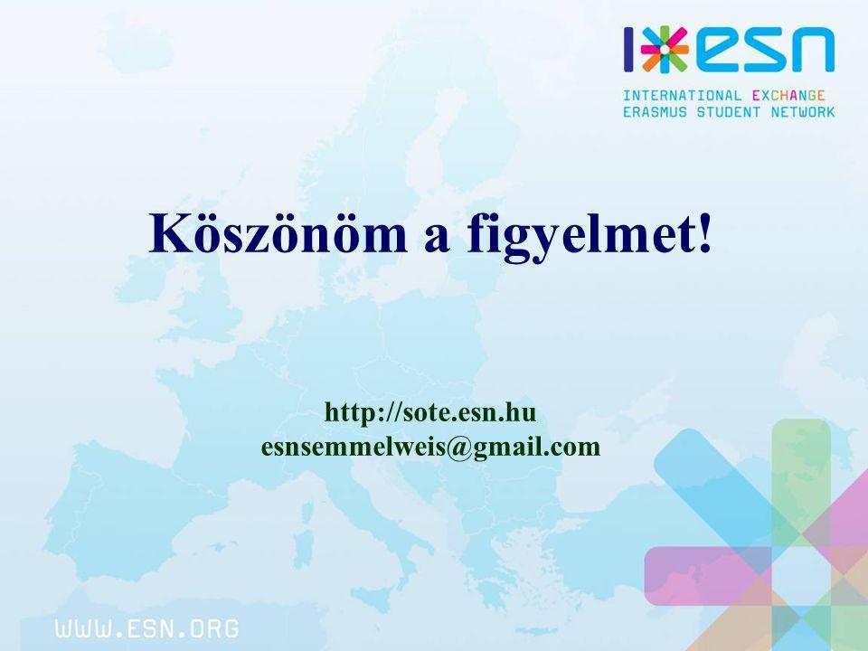 Köszönöm a figyelmet! http://sote.esn.hu esnsemmelweis@gmail.com