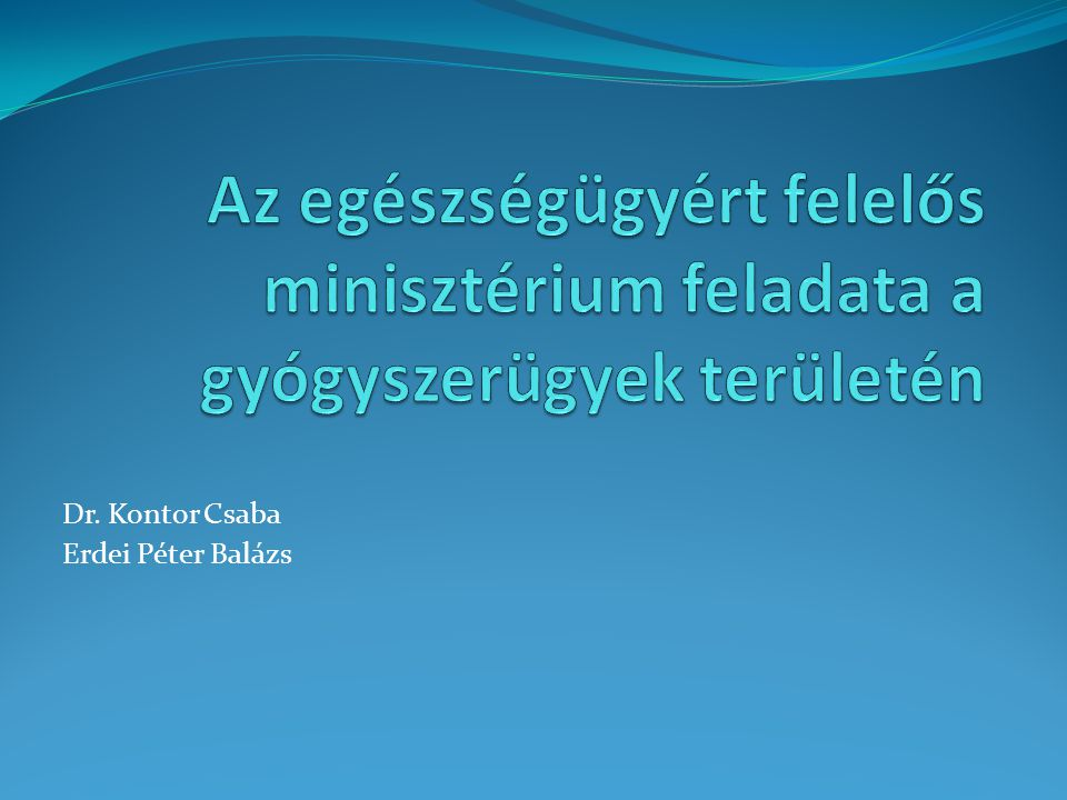 Dr. Kontor Csaba Erdei Péter Balázs