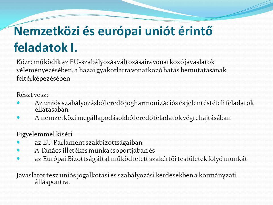Nemzetközi és európai uniót érintő feladatok I.