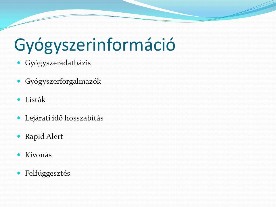 Gyógyszerinformáció Gyógyszeradatbázis Gyógyszerforgalmazók Listák