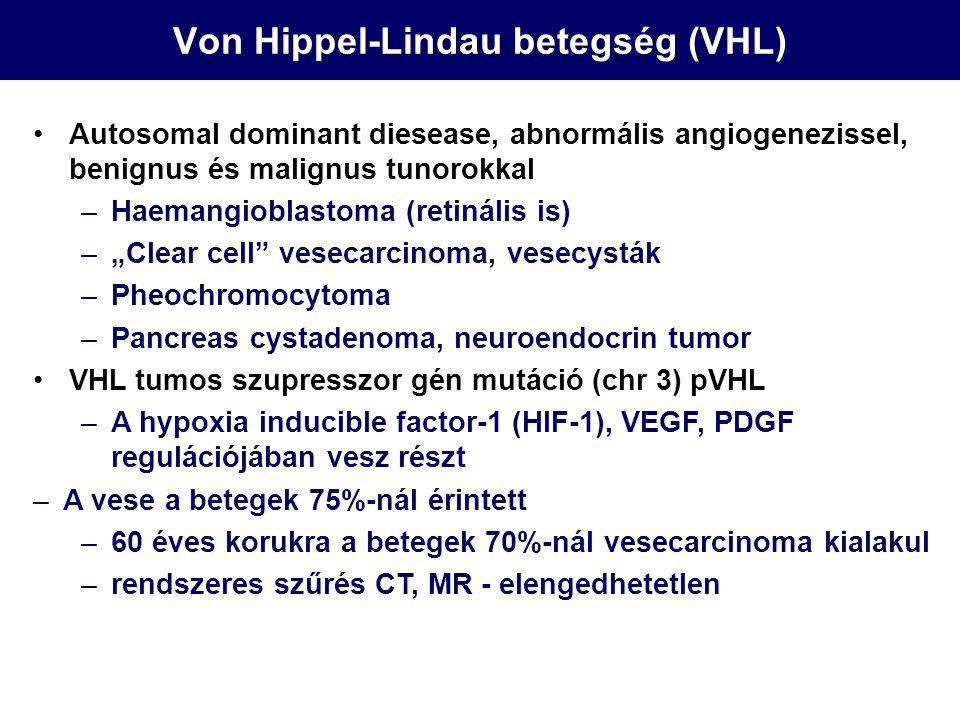 Von Hippel-Lindau betegség (VHL)