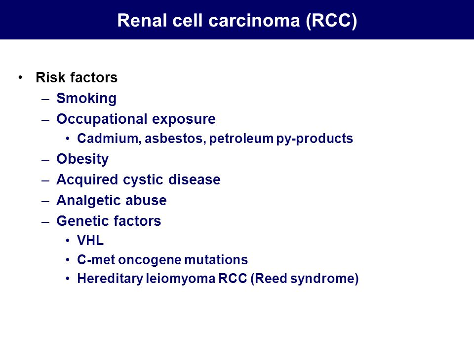 Renal cell carcinoma (RCC)