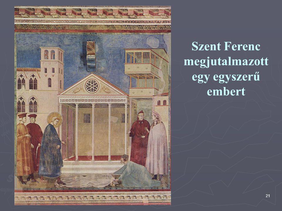 Szent Ferenc megjutalmazott egy egyszerű embert