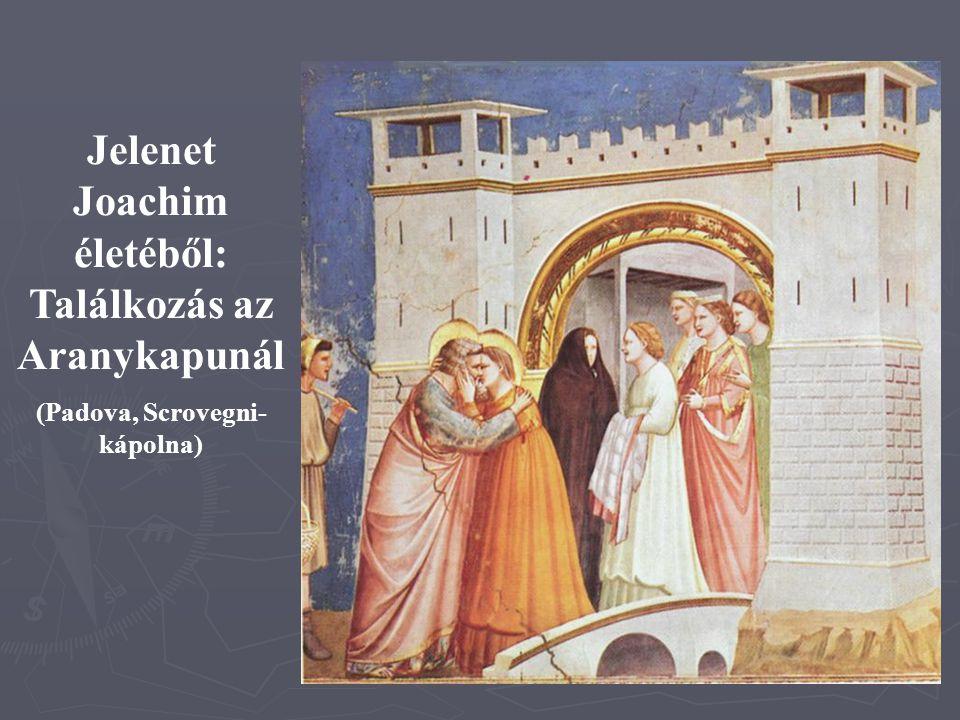Jelenet Joachim életéből: Találkozás az Aranykapunál