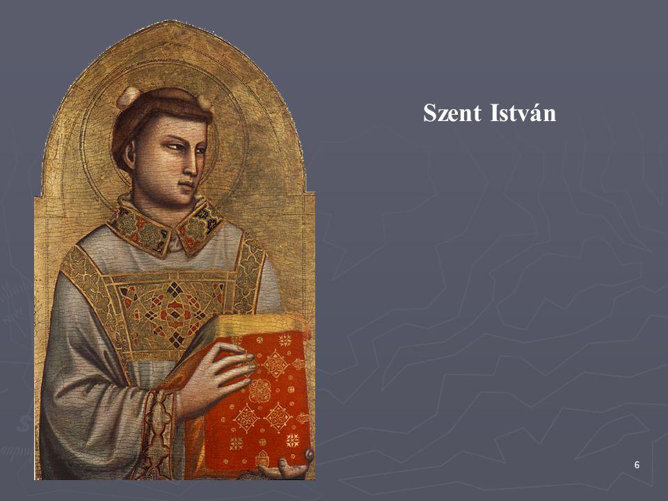 Szent István Készült: 1320-1325 Horne Múzeum, Firenze