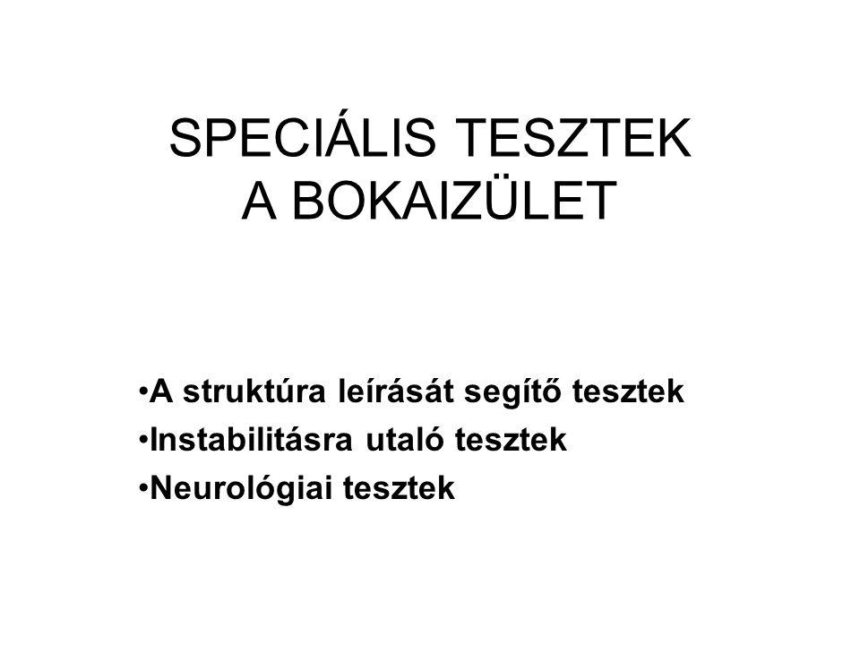 SPECIÁLIS TESZTEK A BOKAIZÜLET