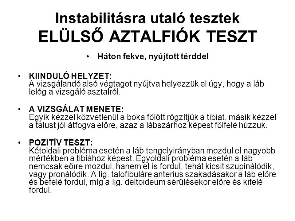 Instabilitásra utaló tesztek ELÜLSŐ AZTALFIÓK TESZT