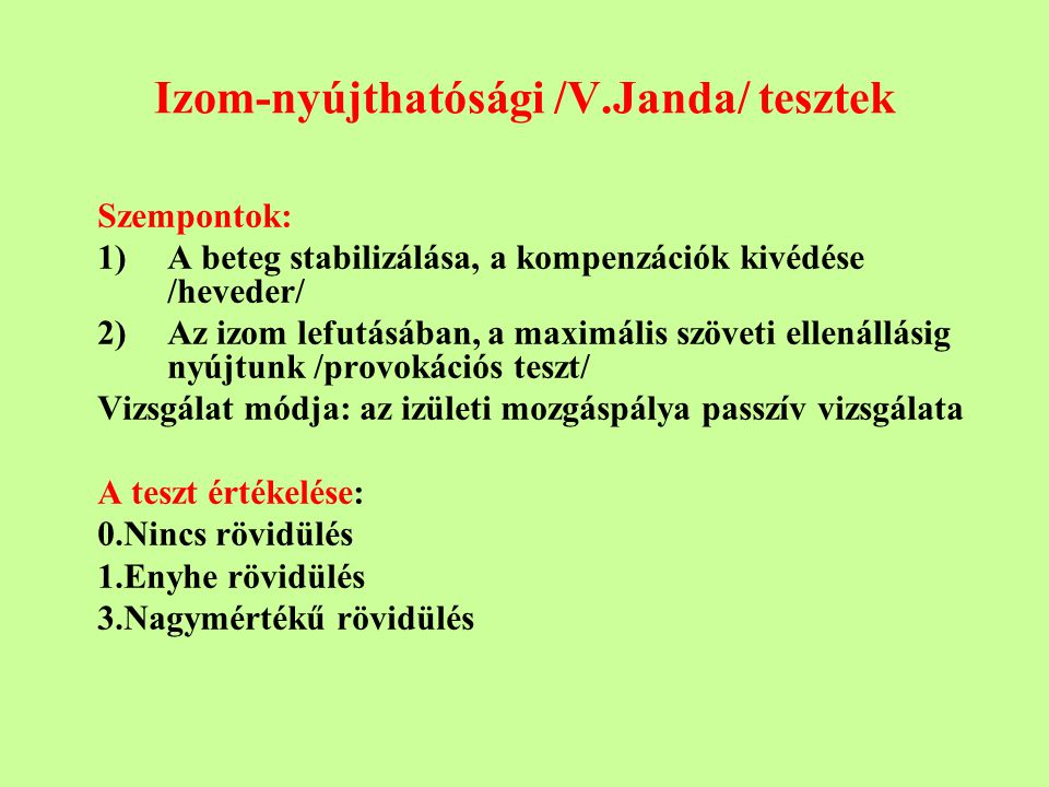 Izom-nyújthatósági /V.Janda/ tesztek