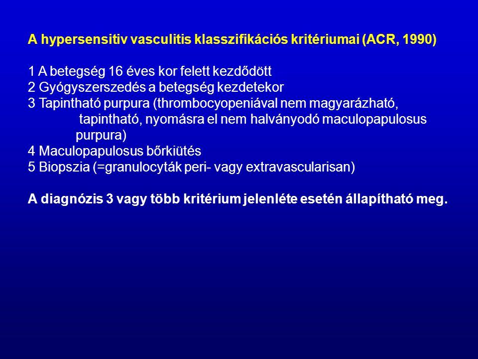 A hypersensitiv vasculitis klasszifikációs kritériumai (ACR, 1990)