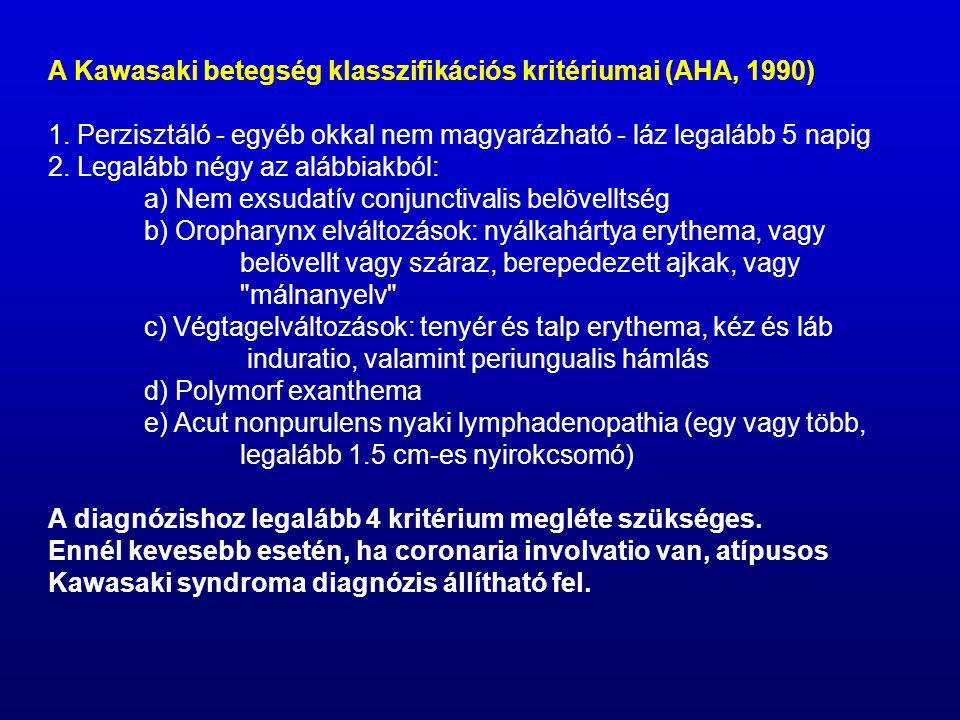 A Kawasaki betegség klasszifikációs kritériumai (AHA, 1990)