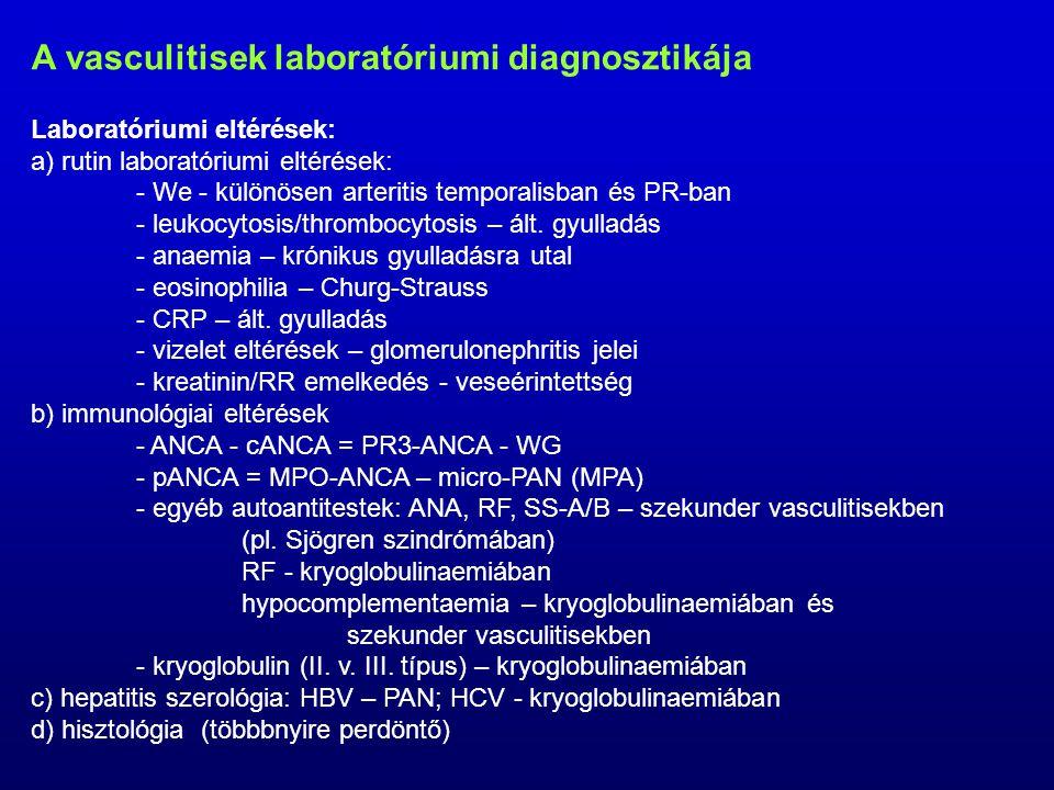 A vasculitisek laboratóriumi diagnosztikája