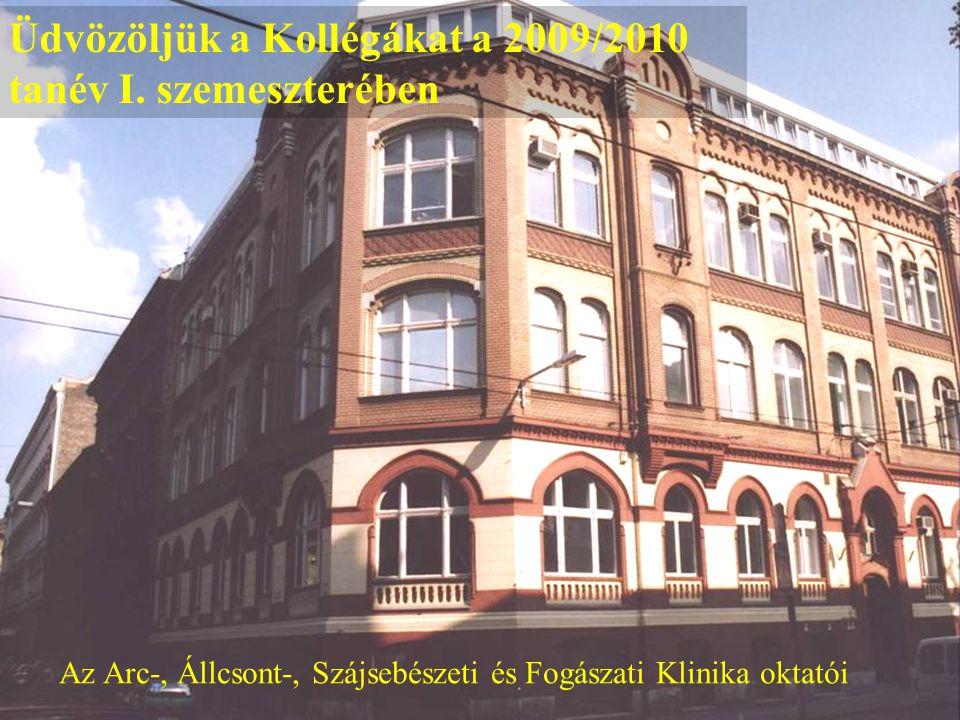 Üdvözöljük a Kollégákat a 2009/2010 tanév I. szemeszterében