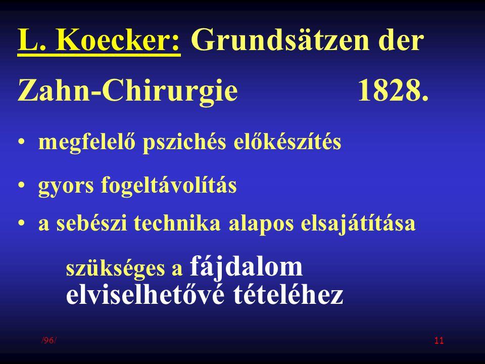 L. Koecker: Grundsätzen der Zahn-Chirurgie 1828.