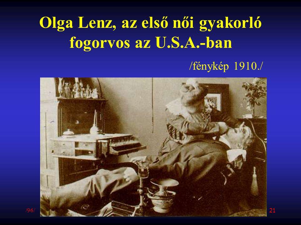 Olga Lenz, az első női gyakorló fogorvos az U.S.A.-ban