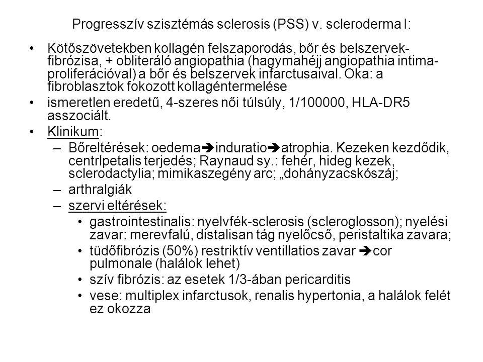 Progresszív szisztémás sclerosis (PSS) v. scleroderma I: