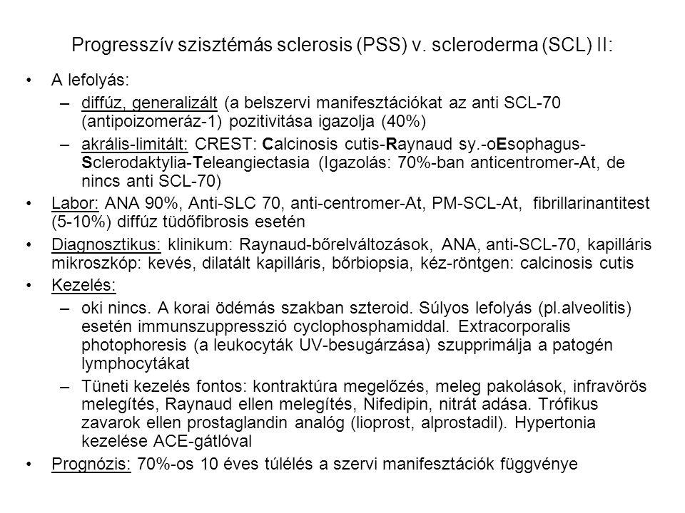 Progresszív szisztémás sclerosis (PSS) v. scleroderma (SCL) II: