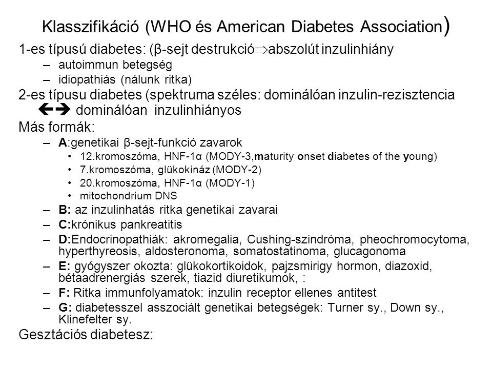 Klasszifikáció (WHO és American Diabetes Association)