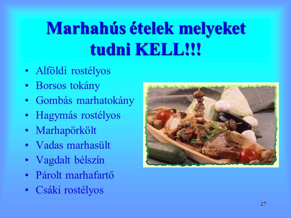 Marhahús ételek melyeket tudni KELL!!!