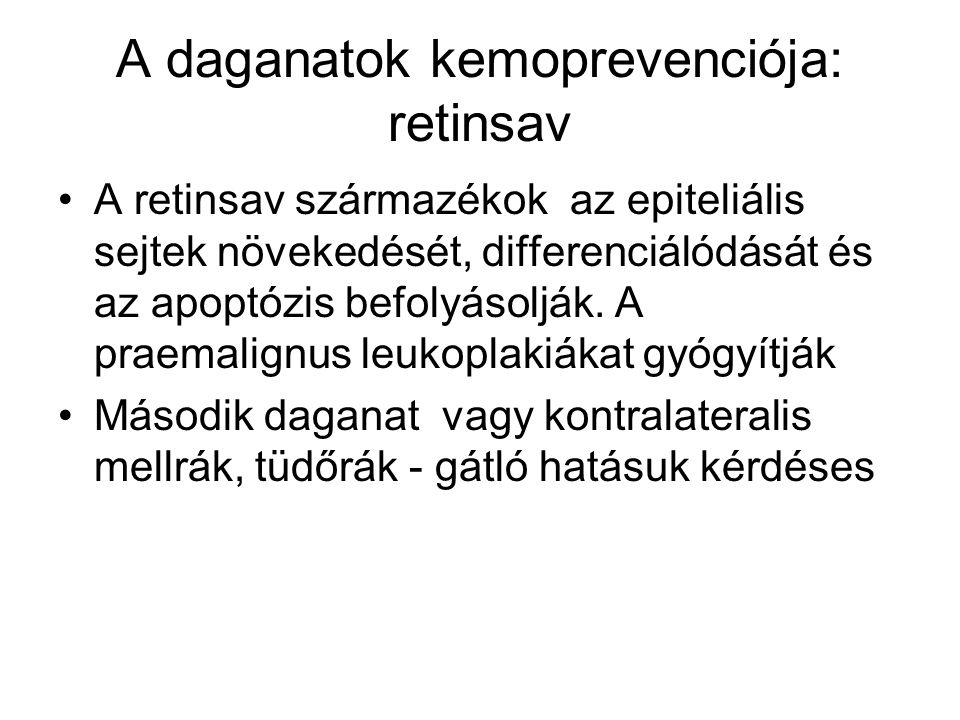 A daganatok kemoprevenciója: retinsav