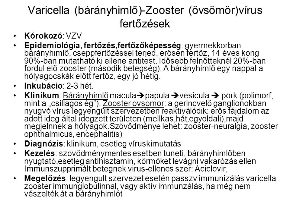 Varicella (bárányhimlő)-Zooster (övsömör)vírus fertőzések