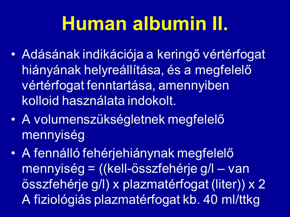 Human albumin II.