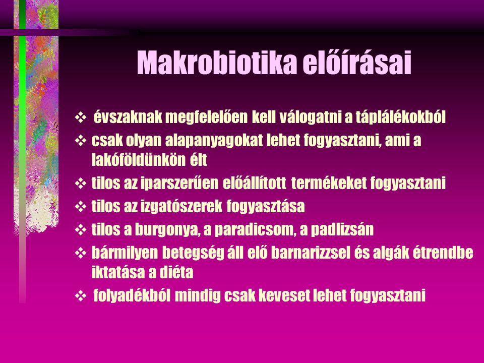 Makrobiotika előírásai