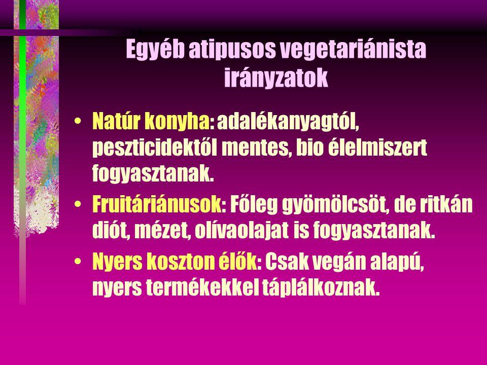Egyéb atipusos vegetariánista irányzatok