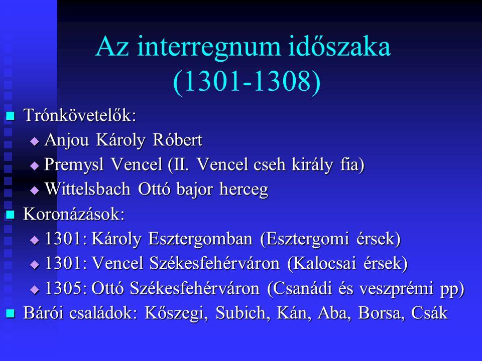 Az interregnum időszaka (1301-1308)