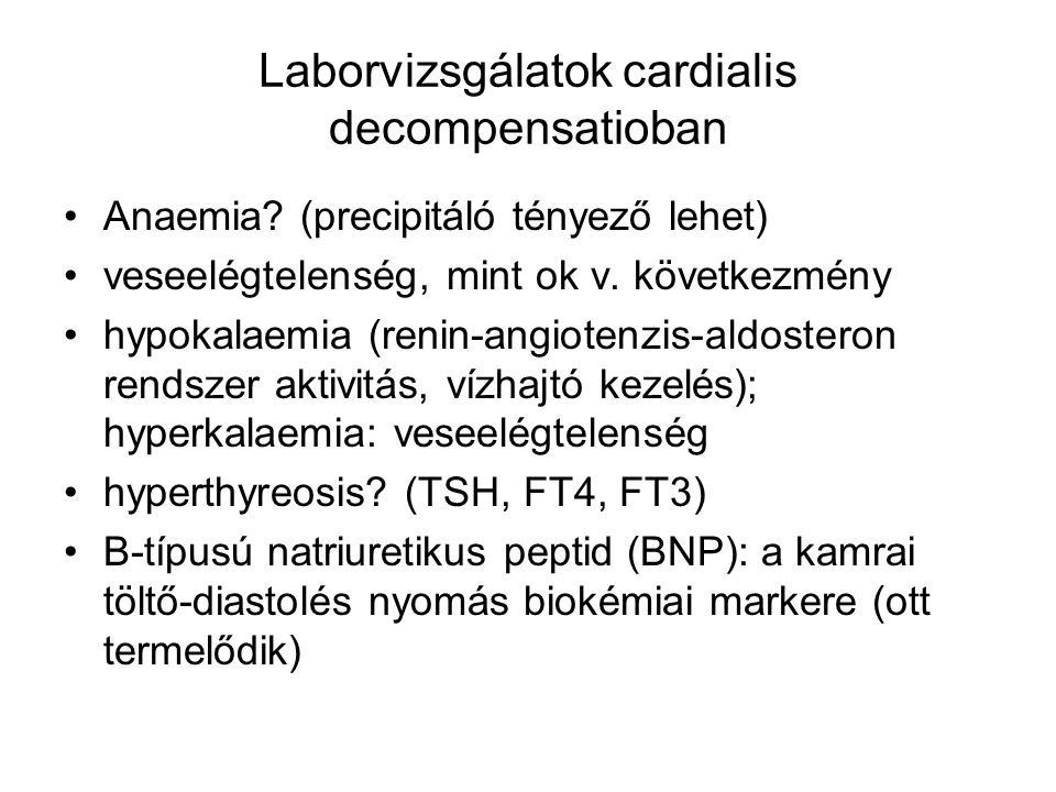 Laborvizsgálatok cardialis decompensatioban