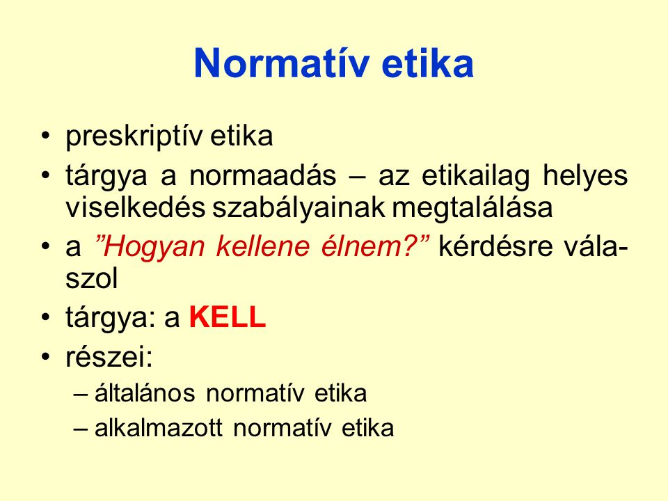 Normatív etika preskriptív etika