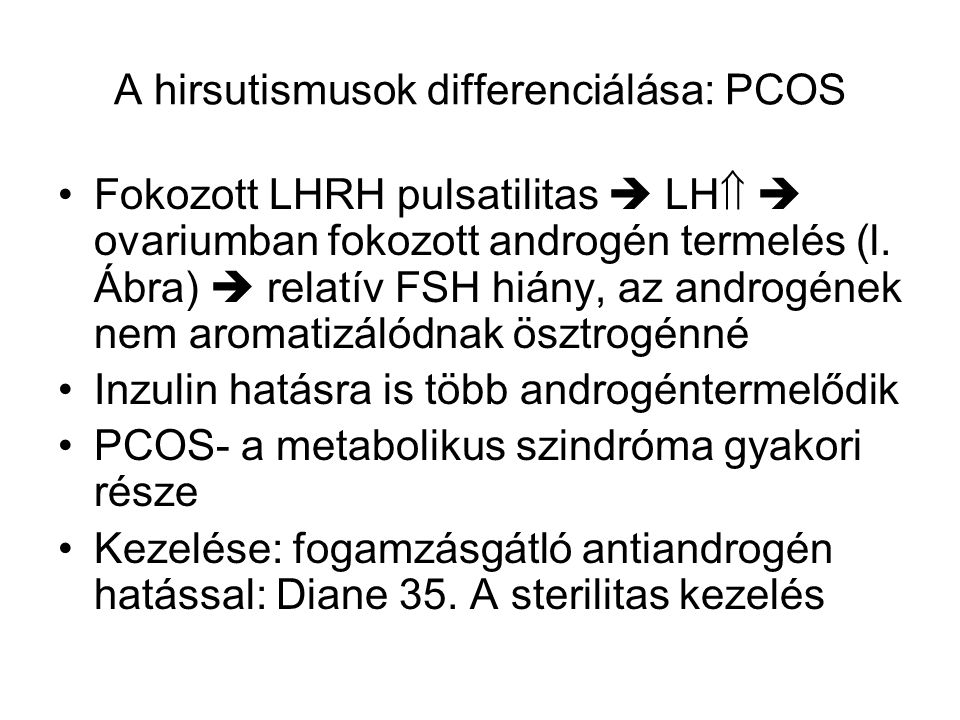 A hirsutismusok differenciálása: PCOS