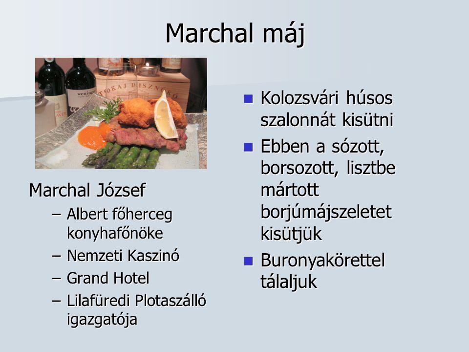 Marchal máj Kolozsvári húsos szalonnát kisütni